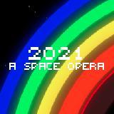 2021: a Space Opera