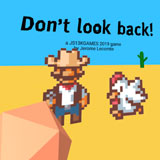 Do Not Look Back!