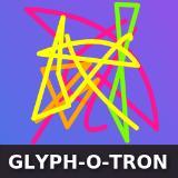 GLYPH-O-TRON