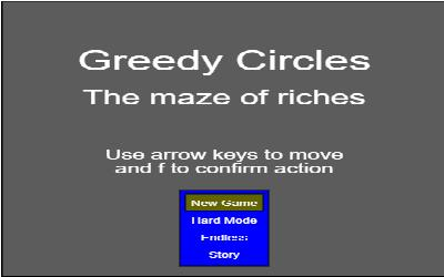 Greedy Circles: The maze of riches