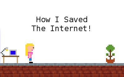 How I Saved the Internet