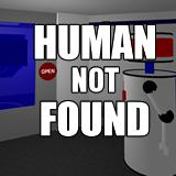 Human Not Found