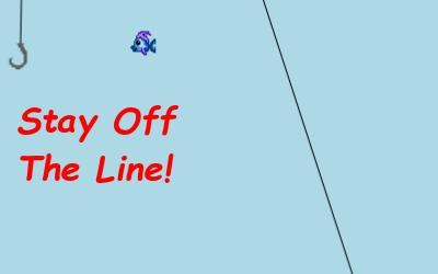 Stay Off the Line!
