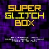Super Glitch Box