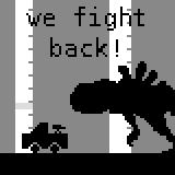 We fight back!