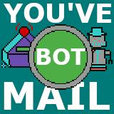 You've Bot Mail